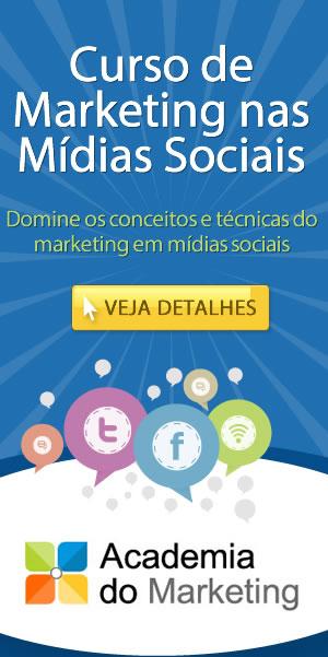 Clique aqui e conheça detalhes sobre o curso de Marketing nas Mídias Sociais oferecido pela Academia do Marketing